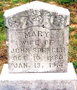 Grave of Mary (Davis) Spencer - 2nd wife of John S. Spencer, d/o Thomas Jasper Davis and Tennie Tobinson