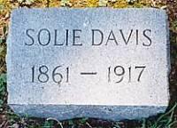 Grave of Solie Davis - s/o Reuben P. Davis and Elizabeth Griffith