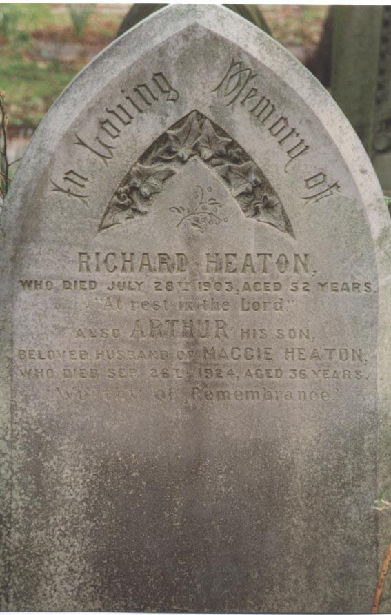 Gravestone of Richard Heaton & his son Arthur Heaton