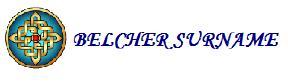 http://freepages.genealogy.rootsweb.com/~genbel/main/belchersurname.jpg