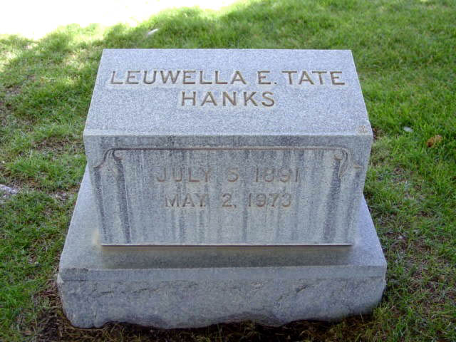 [ Grave of Leuwella Esther Tate Hanks ]