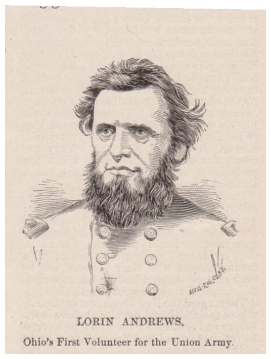 Lorin Andrews. Ohio's First Volunteer for the Union Army.