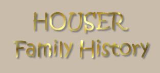 HOUSER Family History