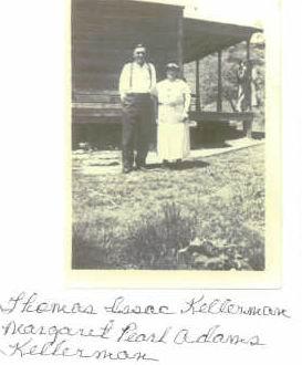 Thomas Issac and Margaret Pearl (Adams) Kellerman