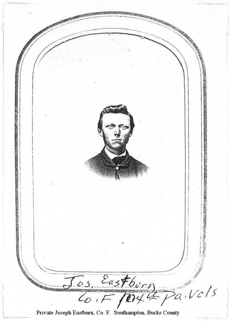 Private Joseph Eastburn, Co. F.  Southampton, Bucks County