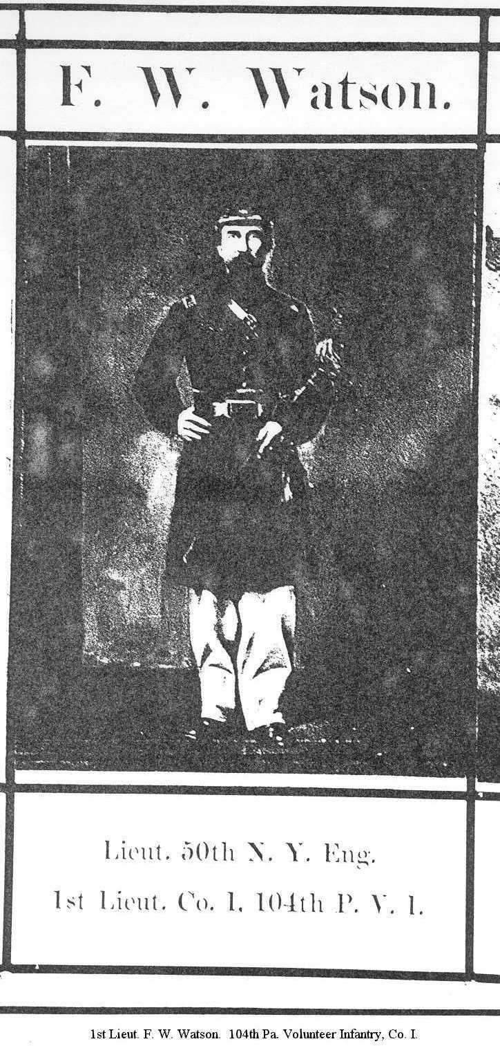 1st Lieut. F. W. Watson.  104th Pa. Volunteer Infantry, Co. I.