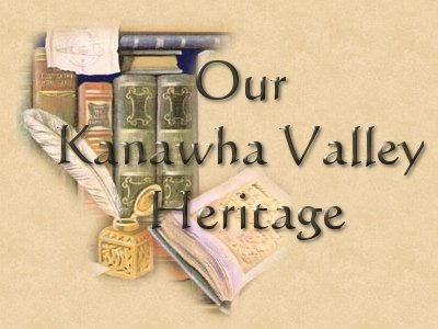 Our Kanawha Valley Heritage